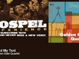 The Golden Gate Quartet - I Pitched My Tent - Gospel