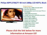 Philips 40PFL3706/F7 40-inch 1080p LCD HDTV, Black REVIEW | Philips 40PFL3706/F7 40-inch FOR SALE