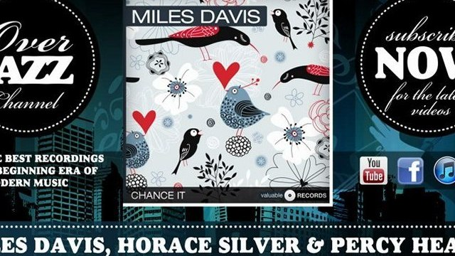 Miles Davis, Horace Silver & Percy Heath - It Never Entered My Mind (1954)