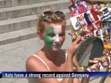 German fans confident, Italians nervous before crunch game