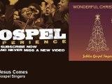 Jubilee Gospel Singers - When Jesus Comes - Gospel