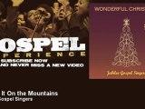 Jubilee Gospel Singers - Go Tell It On the Mountains - Gospel