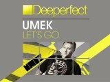 UMEK - Let's Go (Original Mix) [Deeperfect]