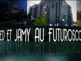Fred et Jamy au Futuroscope - Le 29 juin 2012