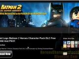 Lego Batman 2 Heroes Character Pack DLC Free Giveaway