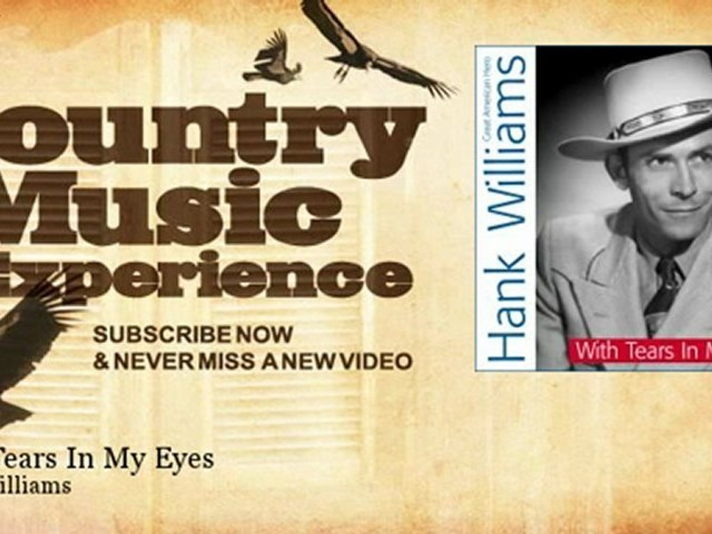 Hank Williams - With Tears In My Eyes - Country Music Experience
