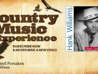 Hank Williams - Alone and Forsaken - Country Music Experience