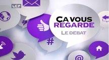Ça Vous Regarde - Le débat : Jean-Marc Ayrault : le grand oral...