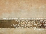 Stop The Bank Save Your Home. Stop Foreclosure With Our Foreclosure Help.