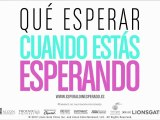 Qué Esperar Cuando Estás Esperando Spot3 HD [10seg] Español
