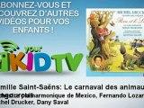 Orchestre philharmonique de Mexico, Fe - Camille Saint-Saëns : Le carnaval des animaux - Kangourous