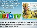 Orchestre philharmonique de Mexico, Fe - Camille Saint-Saëns : Le carnaval des animaux - L'aquarium