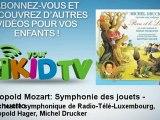 Orchestre symphonique de Radio-Télé-Luxembour - Léopold Mozart : Symphonie des jouets - Menuetto