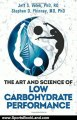 Sports Book Review: The Art and Science of Low Carbohydrate Performance by Jeff S. Volek, Stephen D. Phinney