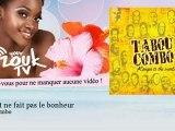 Tabou Combo - L'argent ne fait pas le bonheur - YourZoukTv