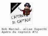 Apéro captain web - Bob Marcel alias Super86