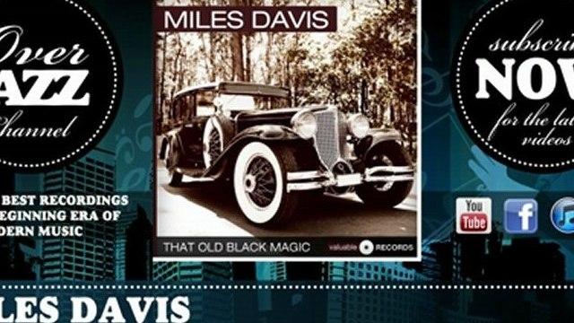 Miles Davis - Well You Needn't (1954)