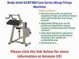 Body Solid GCBT380 Cam Series Bicep Tricep Machine Review | Body Solid GCBT380 Cam For Sale