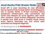 ansal pride, aastha pride, aastha pride greater noida, ansal new project @ +919999684905