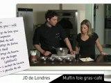 «Cuisine-moi si tu peux», JO de Londres - Muffin foie gras - café