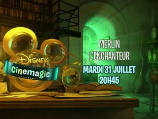 Disney Cinemagic - Merlin l'Enchanteur - Mardi 31 Juillet à 20h45
