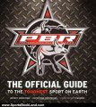 Sports Book Review: Professional Bull Riders: The Official Guide to the Toughest Sport on Earth by Jeffrey Johnstone, Keith Ryan Cartwright, Ty Murray