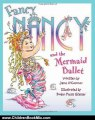 Children Book Review: Fancy Nancy and the Mermaid Ballet by Jane O'Connor, Robin Preiss Glasser