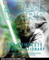 Children Book Review: Star Wars: The Complete Visual Dictionary - The Ultimate Guide to Characters and Creatures from the Entire Star Wars Saga by David West Reynolds, James Luceno, Ryder Windham