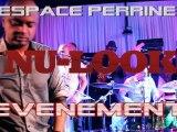 LIVE...NU LOOK ESPACE PERRINE VENDREDI 17 AOUT 2012 / confirmation /TROPIKPROD