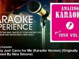 Amazing Karaoke - My Baby Just Cares for Me (Karaoke Version) - Originally Performed By Nina Simone