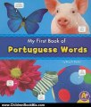 Children Book Review: My First Book of Portuguese Words (A+ Books: Bilingual Picture Dictionaries) by Katy R. Kudela