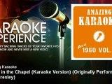 Amazing Karaoke - Crying in the Chapel (Karaoke Version) - Originally Performed By Elvis Presley
