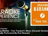 Amazing Karaoke - Waltzing Matilda - Tom Traubert's Blues (Karaok