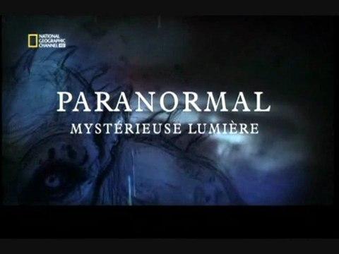 Paranormal : Mystérieuse lumière