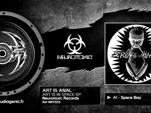 ART IS ANAL - A1 - SPACE BOY - ART IS IN SPACE - NRTX03