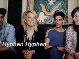 Hyphen Hyphen   Electro Rock Disco Punk   ITW FROM PARIS
