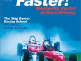 Going Faster! Mastering the Art of Race Driving Carl Lopez and Danny Sullivan