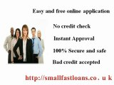 Small Fast Loans- 6 Month Loans For Bad Credit- Short Term Loans No Credit Check