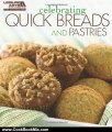 Cooking Book Review: Celebrating Quick Breads and Pastries (Celebrating Cookbooks) by Leisure Arts