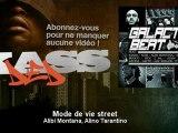 Alibi Montana, Alino Tarantino - Mode de vie street - Kassded