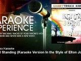 Charttraxx Karaoke - I'm Still Standing - Karaoke Version In the Style of Elton John
