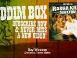 Devonte, Tanto Metro - Say Woooee - ReggaeRiddimBox