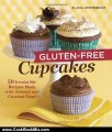 Cooking Book Review: Gluten-Free Cupcakes: 50 Irresistible Recipes Made with Almond and Coconut Flour by Elana Amsterdam