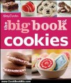 Cooking Book Review: Betty Crocker The Big Book of Cookies (Betty Crocker Big Book) by Betty Crocker