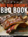 Cooking Book Review: Big Bob Gibson's BBQ Book: Recipes and Secrets from a Legendary Barbecue Joint by Chris Lilly