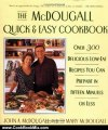 Cooking Book Review: The Mcdougall Quick and Easy Cookbook: Over 300 Delicious Low-Fat Recipes You Can Prepare in Fifteen Minutes or Less by John A. McDougall, Mary McDougall
