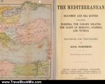Travel Book Review: The Mediterranean; seaports and sea routes, including Madeira, the Canary Islands, the coast of Morocco, Algeria, and Tunisia; handbook for travellers by Karl Baedeker