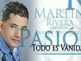 TODO ES VANIDAD MARTIN RIVERA _El Elegido_ Música Popular Colombia(240p_H.264-AAC)