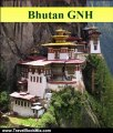 Travel Book Review: Bhutan Gross National Happiness by Frank Ra