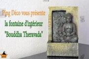 Fontaine d'intérieur Mur d'eau Bouddha Theravada (disponible sur www.ping-deco.fr)